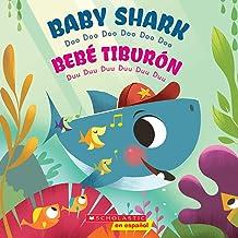 Baby Shark / Bebé Tiburón (Bilingual): Doo Doo Doo Doo Doo Doo / Duu Duu Duu Duu Duu Duu (Spanish and English Edition)