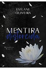 Mentira Distorcida (Renascidos Em Sangue Livro 2) eBook Kindle