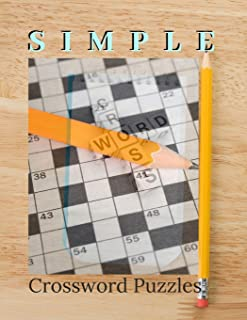 Simple Crossword Puzzles: Crossword puzzle dictionary 2019 Puzzles & Trivia Challenges Specially Designed to Keep Your Brain Young.   Big & Easy Crosswords Puzzle Book.