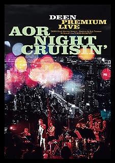DEEN PREMIUM LIVE AOR NIGHT CRUISIN' (DVD) (通常盤) (特典なし)