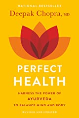 Perfect Health--Revised and Updated: The Complete Mind Body Guide Kindle Edition