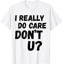 Best i care do you shirt Reviews
