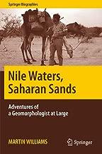 Nile Waters, Saharan Sands: Adventures of a Geomorphologist at Large (Springer Biographies)