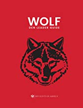 Cub Scout Wolf Den Leader Guide