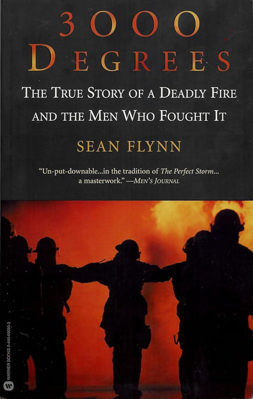 原稿コイル定常3000 Degrees: The True Story of a Deadly Fire and the Men Who Fought It (English Edition)