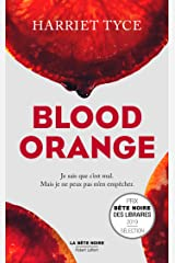 Blood Orange - Édition française (La bête noire) Format Kindle