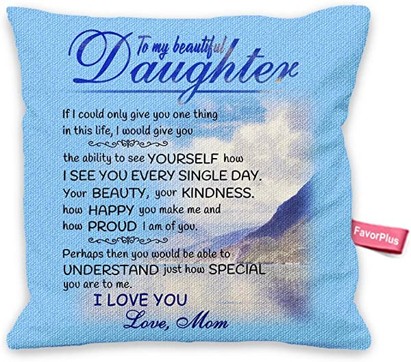 FavorPlus Pillowcase Cotton Linen Gifts For Daughter From Mom Square Throw Pillow Sham Case Decor Bedroom Sofa Cushion Cover 18X18 Inches Two Sides