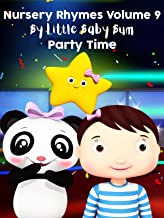 Nursery Rhymes Volume 9 by Little Baby Bum - Party Time