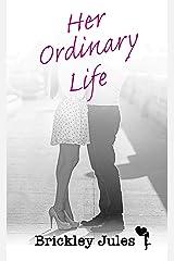 Her Ordinary Life (Treasures of Briarton Book 2) Kindle Edition