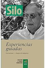 [Colección del Nuevo Humanismo] Experiencias guiadas: Narraciones — Juegos de imágenes (Spanish Edition) Format Kindle