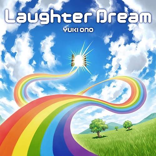 Laughter Dream