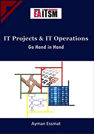 IT Projects and IT Operations go Hand in Hand (English Edition)