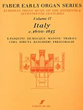 Faber Early Organ, Vol 17: Italy 1600-1635 (Faber Edition: Early Organ Series) (v. 17)