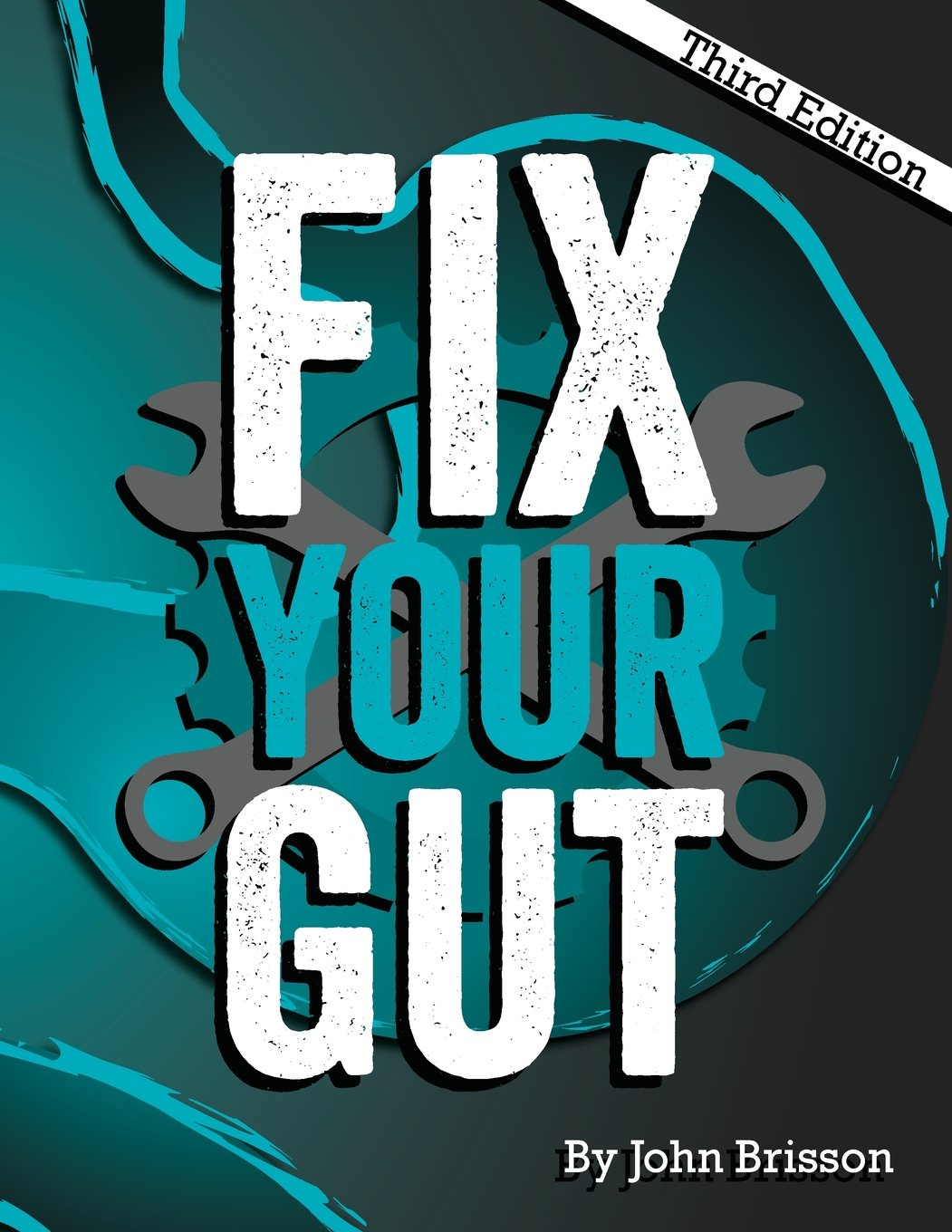 Image OfFix Your Gut: The Definitive Guide To Digestive Disorders