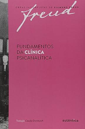 Fundamentos da clínica psicanalítica