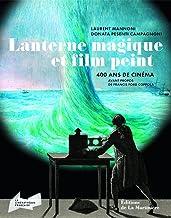 Livres Lanterne magique et film peint : 400 ans de cinéma PDF