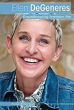 Ellen Degeneres: Groundbreaking Television Star (People in the News)