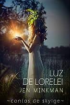 Luz de Lorelei (Contos de Skylge #2) (Portuguese Edition)