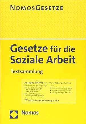 Gesetze für die Soziale Arbeit Textsalung Rechtsstand 6 August 2018 by Nomos