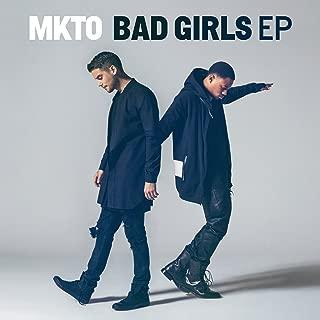 Best mkto bad girls ep songs Reviews