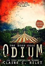 Odium IV: A Post-apocalyptic romance: The Dead Saga
