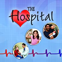 The Hospital (Our Community)