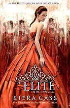 The Elite: Kiera Cass: Book 2