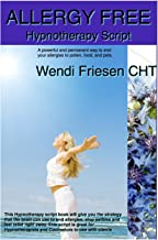 Allergy Free - Hypnotherapy Script