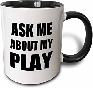 3dRose Ask me about my Play - advert for script writer theater actor director etc. advertise self-promotion - Two Tone Black Mug, 11oz (mug_161938_4), 11 oz, Black/White