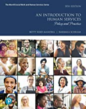 An Introduction to Human Services: Policy and Practice (What's New in Social Work)