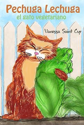 El gato vegetariano (Spanish Edition)