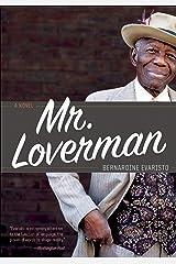 Mr. Loverman: A Novel Kindle Edition