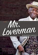Mr. Loverman: A Novel