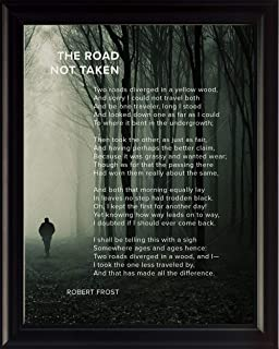 The Road Not Taken Poem by Robert Frost | Motivational Poster, Print, Photo, Picture or Framed Wall Art Decor - Inspirational Poems Collection - Holidays (8x10 Framed)