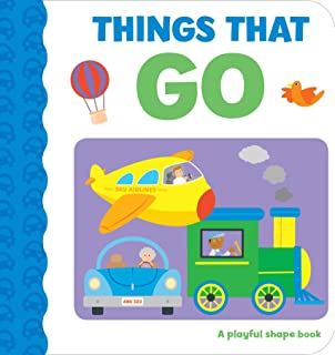 Things That Go: A Playful Shape Book