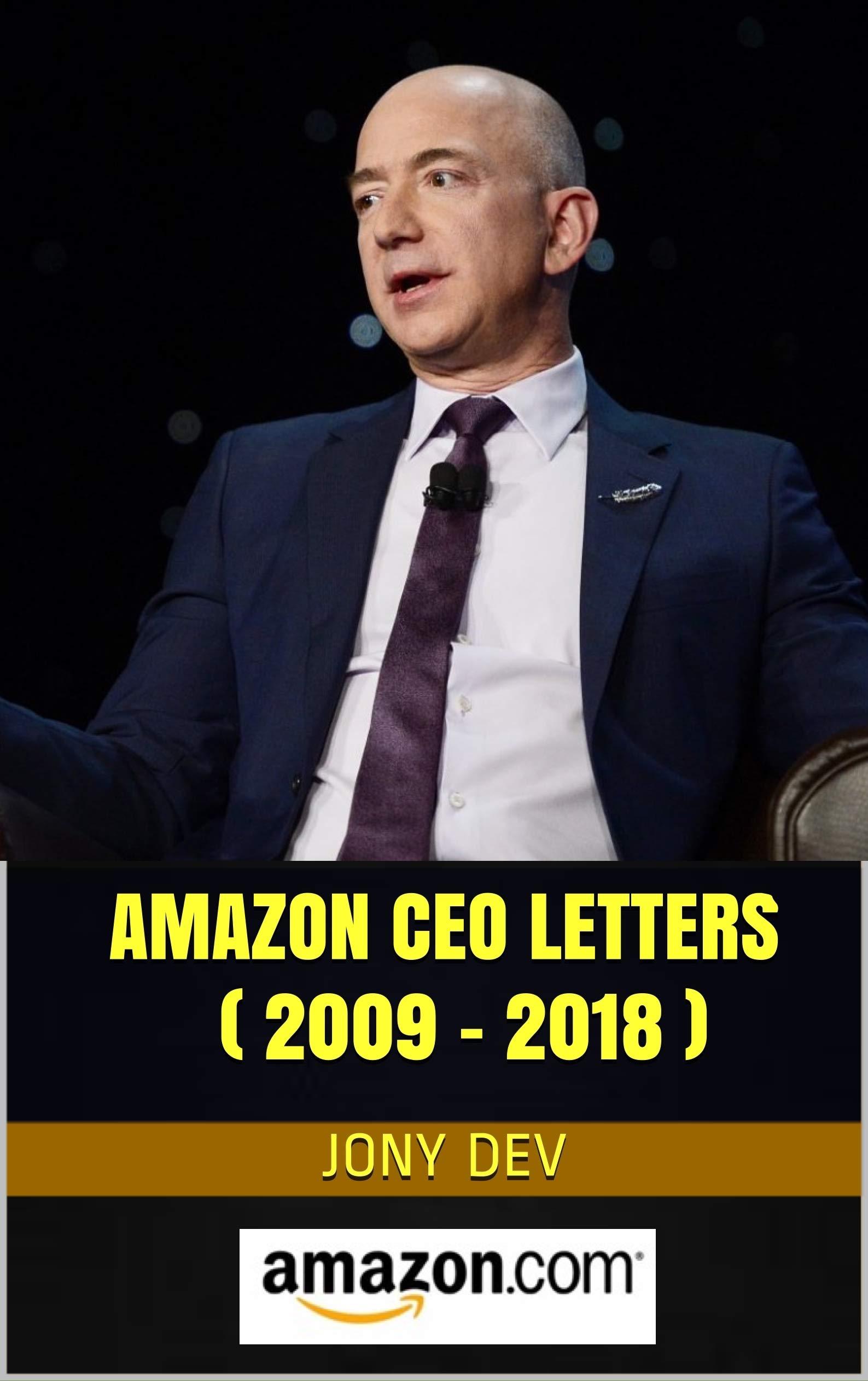 Amazon CEO Letters ( 2009 - 2018 ) : CEO Letters & Biz Reports Book 5