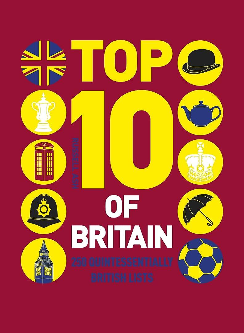 偶然の虫を数える逸脱Top 10 of Britain: 250 quintessentially British lists (English Edition)
