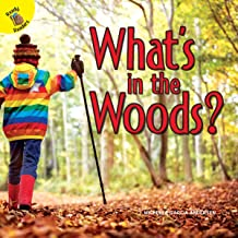 What's in the Woods? (I Know)