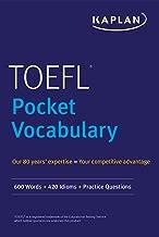 TOEFL Pocket Vocabulary: 600 Words + 420 Idioms + Practice Questions (Kaplan Toefl Pocket Vocabulary)