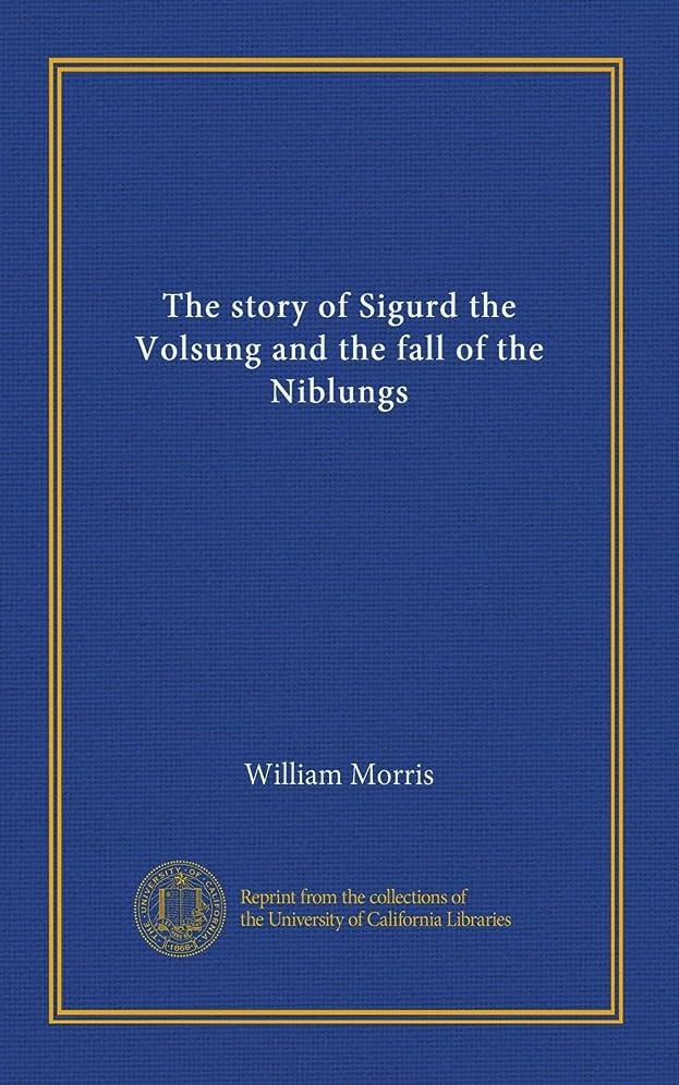 気楽なうまれた決定的The story of Sigurd the Volsung and the fall of the Niblungs