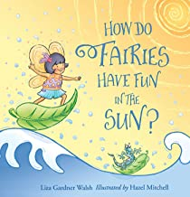How Do Fairies Have Fun in the Sun?