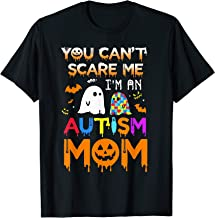 You Can't Scare Me I'm An Autism Mom Ghost Awareness Funny T-Shirt