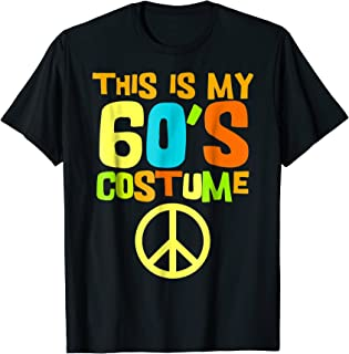 This Is My 60s Costume | Theme Party Wear Costume Outfit Tee
