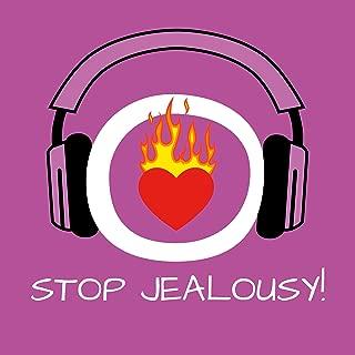 Stop Jealousy! Eifersucht bekämpfen mit Hypnose