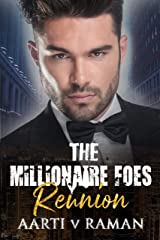 Reunion : Novella In The Millionaire Foes Series Kindle Edition