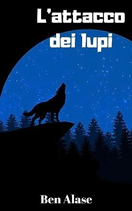 Lattacco dei lupi