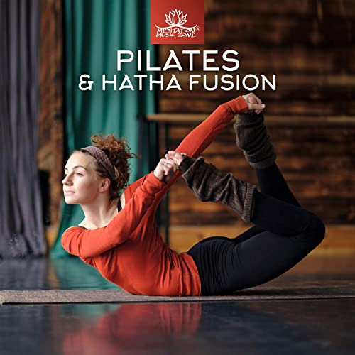 Pilates & Hatha Fusion - Yoga to Energize Your Day, Chill ...