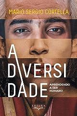 A Diversidade: Aprendendo a Ser Humano eBook Kindle