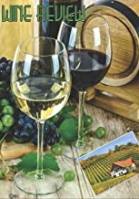 Wine Review: Wine Review Journal. 80 pages set out ready for you to review and record each bottle of wine.. This book measures 7