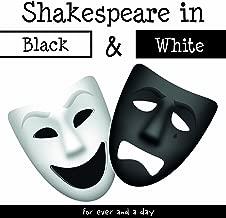 Shakespeare in Black & White